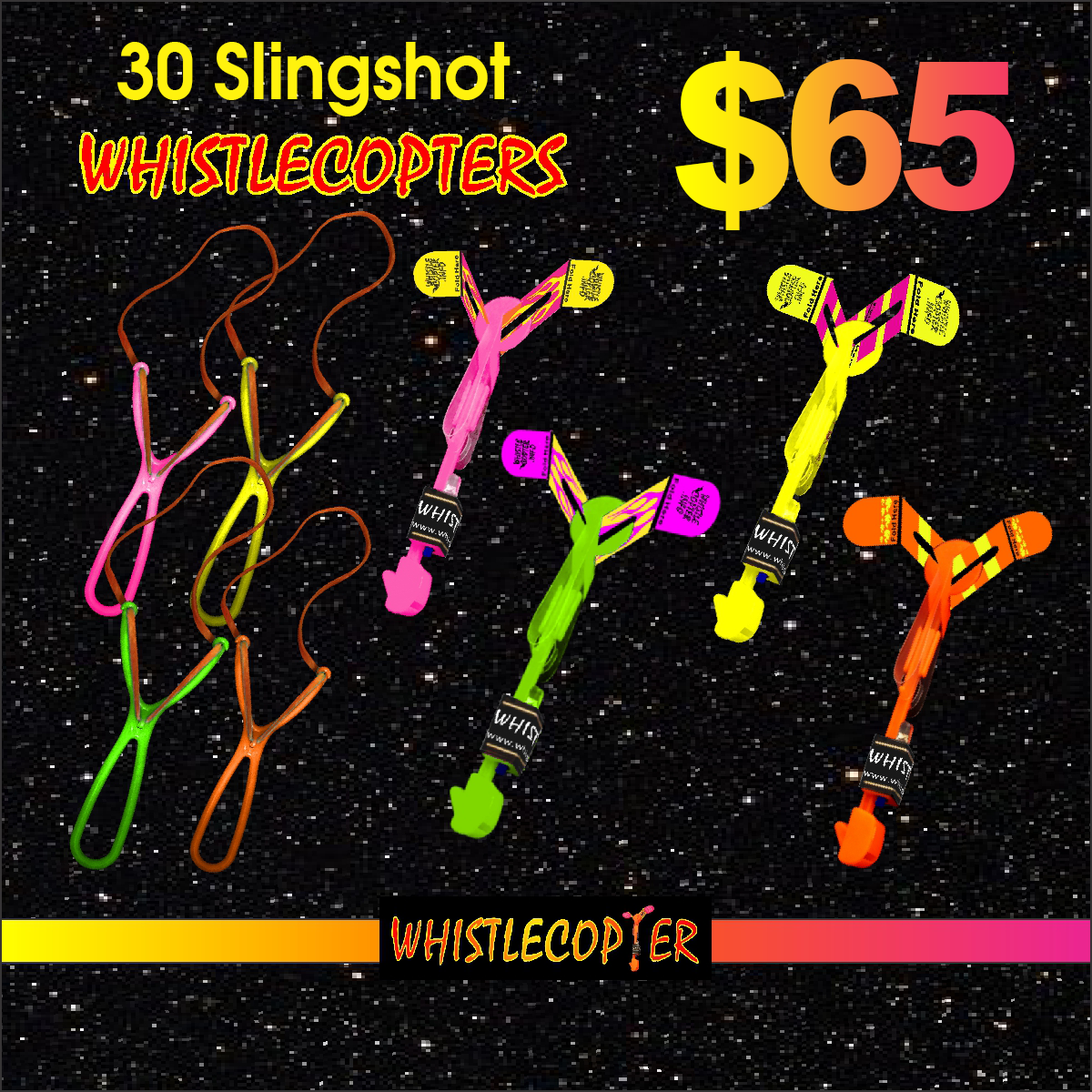 02222017  30 whistlecopter with  sling shot 65 dollars