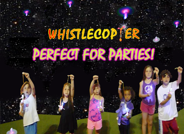 The Whistlecopter Toys for Ultimate Fun!