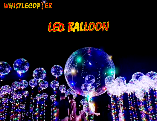 Beautiful Whistlecopter LED Balloon